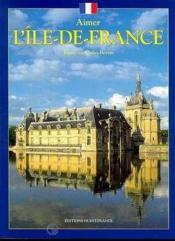 Aimer l'ile-de-france - Couverture - Format classique