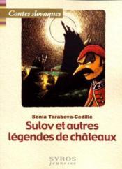 Sulov Et Autres Legendes Des Chateaux De Slovaquie - Couverture - Format classique