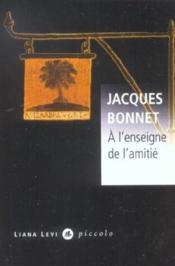A L Enseigne De L Amitie - Couverture - Format classique