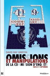 Ommissions et manipulations de la commission d'enquête sur le 11 septembre - Couverture - Format classique