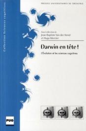 Darwin en tête ! l'évolution et les sciences cognitives - Couverture - Format classique