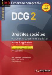 DCG 2 ; droit des sociétés et autres groupements des affaires ; manuel et applications (4e édition) - Couverture - Format classique