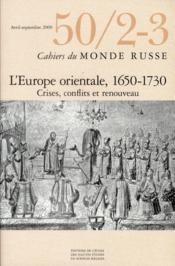 Cahiers Du Monde Russe Et Sovietique N.50 ; 2/3 ; Entre Ancien Et Nouveau : L'Europe Orientale Fin Xvie-Xviiie Siècle - Couverture - Format classique