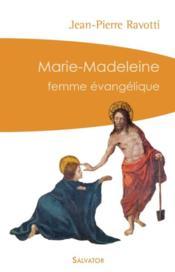 Marie-Madeleine, Femme Evangelique - Couverture - Format classique
