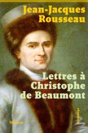 Lettres à Christophe de Beaumont - Couverture - Format classique