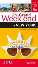 telecharger Un Grand Week-End – A New York (Edition 2012) livre PDF/ePUB en ligne gratuit