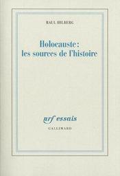 Holocauste : les sources de l'histoire - Intérieur - Format classique