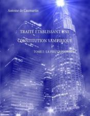 Traité établissant une constitution vampirique t.1 ; la pieuvre pourpre - Couverture - Format classique