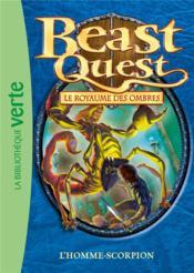 Beast Quest T.20 ; l'homme-scorpion - Couverture - Format classique