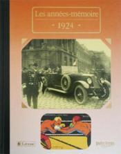 Les années-mémoires 1924 - Couverture - Format classique