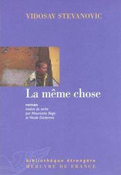 La Meme Chose - Intérieur - Format classique