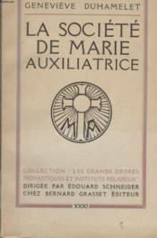 La Societe De Marie Auxiliatrice. - Couverture - Format classique