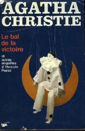 Le bal de la victoire, et autres enquêtes d'Hercule Poirot (Poirot's Early Cases) - Couverture - Format classique