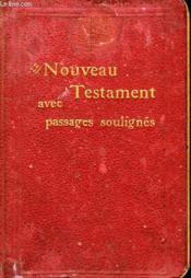 Le Nouveau Testament de Notre Seigneur Jésus-Christ. - Couverture - Format classique