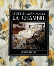 Le style Laura Ashley, la chambre - Couverture - Format classique