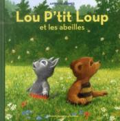 Lou p'tit Loup et les abeilles - Couverture - Format classique
