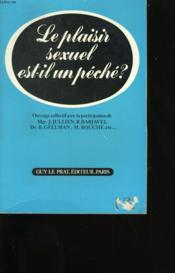Le Plaisir Sexuel Est-Il Un Peche? - Couverture - Format classique