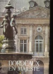 Bordeaux En Majeste - Couverture - Format classique