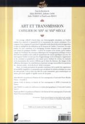 Art et transmission ; l'atelier du XIXe au XXIe siècle - 4ème de couverture - Format classique
