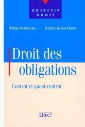 Droit Des Obligations ; Contrat Et Quasi-Contrat - Intérieur - Format classique