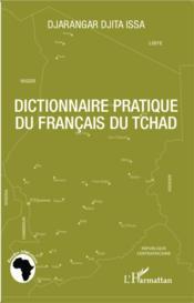 Dictionnaire pratique du français du Tchad - Couverture - Format classique