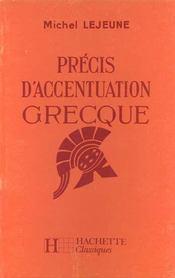Precis d'accentuation grecque 6e a 3e - livre de l'eleve - edition 1967 - Intérieur - Format classique