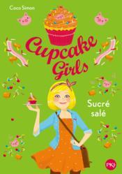 Cupcake girls T.3 ; sucré salé - Couverture - Format classique