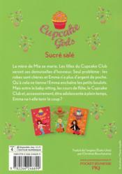 Cupcake girls T.3 ; sucré salé - 4ème de couverture - Format classique