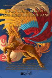 De la corne du Kirin aux ailes du Fenghuang - Couverture - Format classique