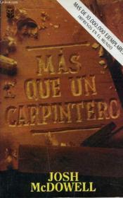 Mas Que Un Carpintero. - Couverture - Format classique