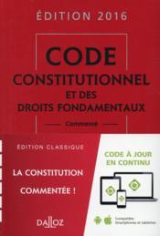 Code constitutionnel et des droits fondamentaux, commenté (édition 2016) - Couverture - Format classique