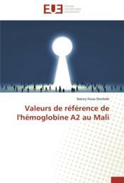 Valeurs de référence de l'hémoglobine A2 au Mali - Couverture - Format classique