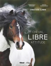 Cheval libre attitude - Couverture - Format classique