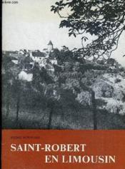 Saint-Robert en Limousin - Couverture - Format classique