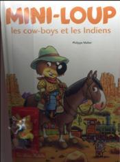 Mini-Loup, les cow boys et les Indiens - Couverture - Format classique