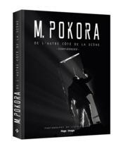 M. Pokora ; de l'autre côté de la scène ; confidences - Couverture - Format classique