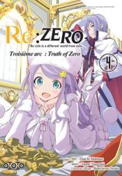 Re : Zero - troisième arc : truth of zero T.4 - Couverture - Format classique