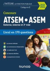 Concours ATSEM/ASEM ; externe, interne et 3e voie ; l'oral en 170 questions (édition 2021/2022) - Couverture - Format classique
