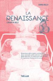 La renaissance : l'avenir de Molly - Couverture - Format classique