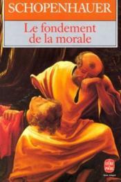 Le fondement de la morale - Couverture - Format classique