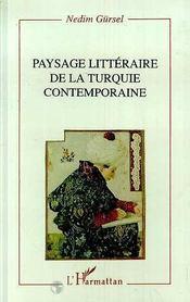 Paysage littéraire de la Turquie contemporaine - Intérieur - Format classique