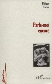 Parle-Moi Encore - Couverture - Format classique