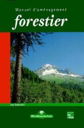 Manuel d'amenagement forestier - Couverture - Format classique