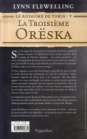 Le royaume de tobin t.5 ; la troisième orëska - 4ème de couverture - Format classique