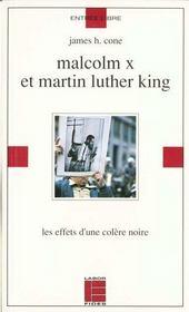 Malcom X et Martin Luther King ; les effets d'une colère noire - Intérieur - Format classique