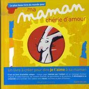 Le plus beau livre du monde pour ma maman chérie d'amour - Intérieur - Format classique