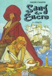Sang Et Encre T.2 ; Pirate - Couverture - Format classique