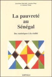 La pauvreté au Sénégal ; des statistiques à la réalité - Couverture - Format classique