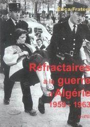 Refractaires A La Guerre D Algerie (1959-1962) - Intérieur - Format classique