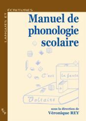 Manuel de phonologie scolaire - Couverture - Format classique